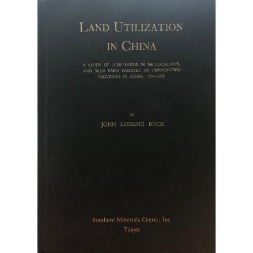 Land Utilization in China (Texts) 中國土地利用