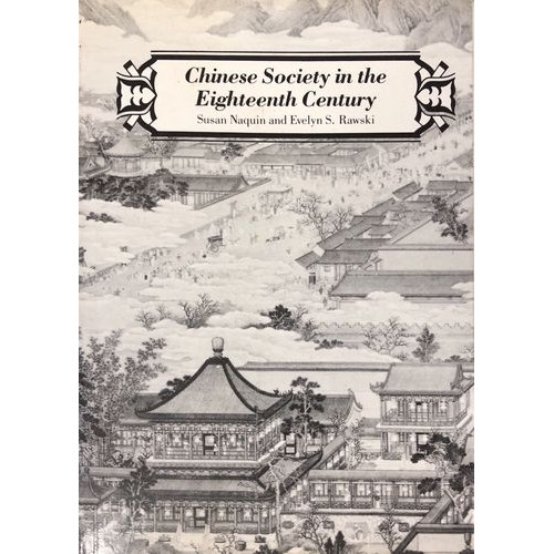 Chinese Society in the Eighteenth Century  十八世紀的中國社會