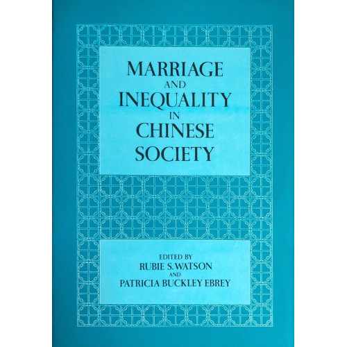 Marriage & Inequality in Chinese Society  中國社會的婚姻和平均主義