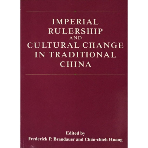 Imperial Rulership and Cultural Change in Traditional China  傳統中國的帝國統治亦和文化變遷