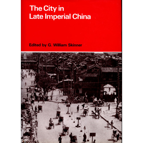 The City in Late Imperial China  中國近代的城市