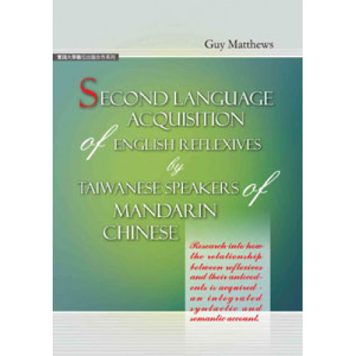 Second language acquisition of English reflexives by Taiwanese speakers of Mandarin Chinese