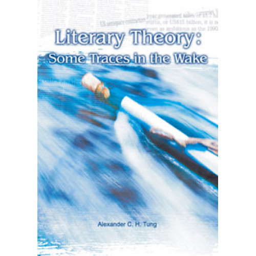 Literary Theory:Some Traces in the Wake