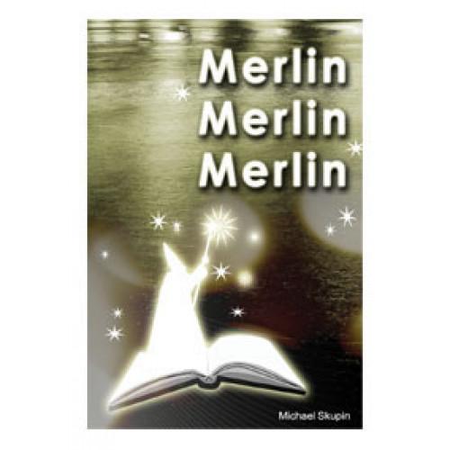 Merlin, Merlin, Merlin