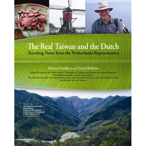 The Real Taiwan and the Dutch---Traveling Notes from the Netherlands Representative