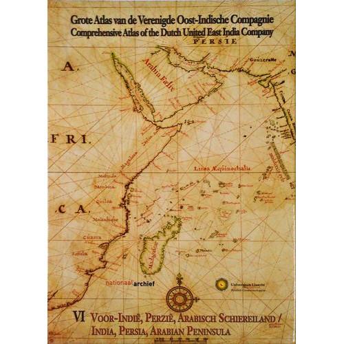 Grote atlas van de Verenigde Oost-Indische Compagnie Comprehensive atlas of the Dutch United East India Company VII : Oost Azie,Birma tot Japan / East Asia,Burma to Japan & Supplement