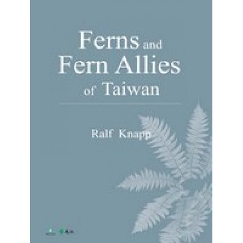 Ferns and Fern Allies of Taiwan(英文版)